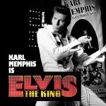 Karl Memphis is Elvis The King